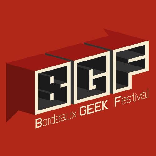 Tickets Bordeaux Geek Festival
